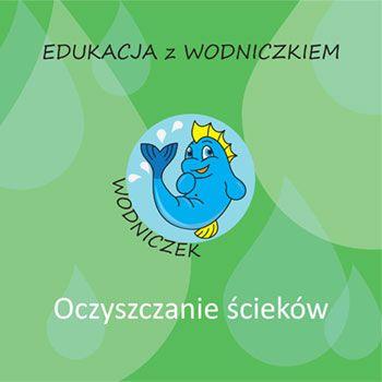 Edukacja_z_Wodniczkiem_-_Oczyszczanie_sciekow.jpg