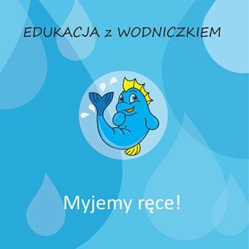 Edukacja_z_Wodniczkiem_-_Myjemy_rece.jpg